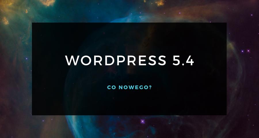 WordPress 5.4 lista zmian